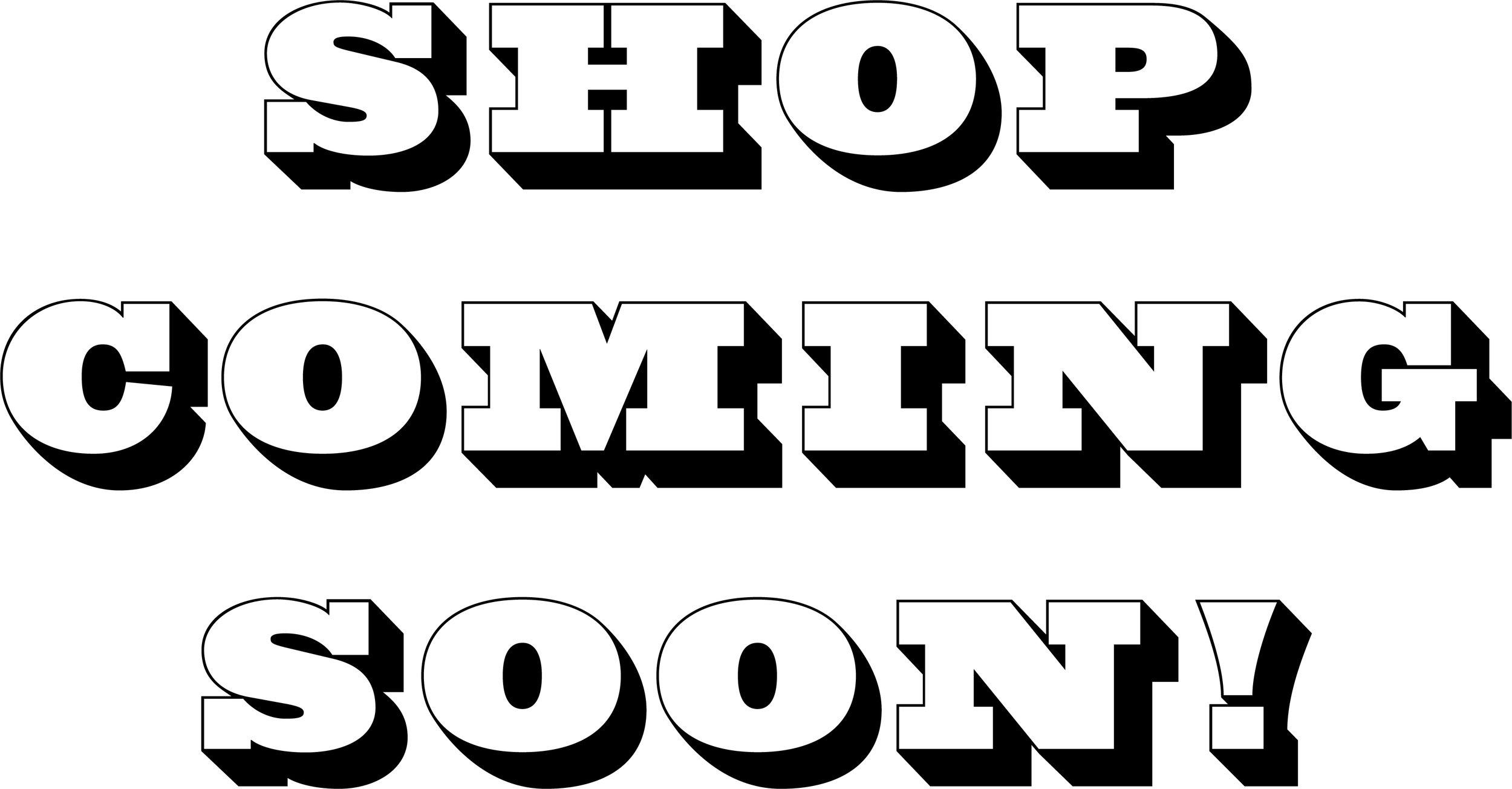 shopcomingsoon.jpg