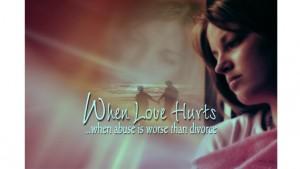 When-Love-Hurts-1-300x169.jpg