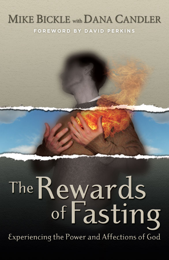 Mike Bickle  Rewards of Fasting  Free Ebook
