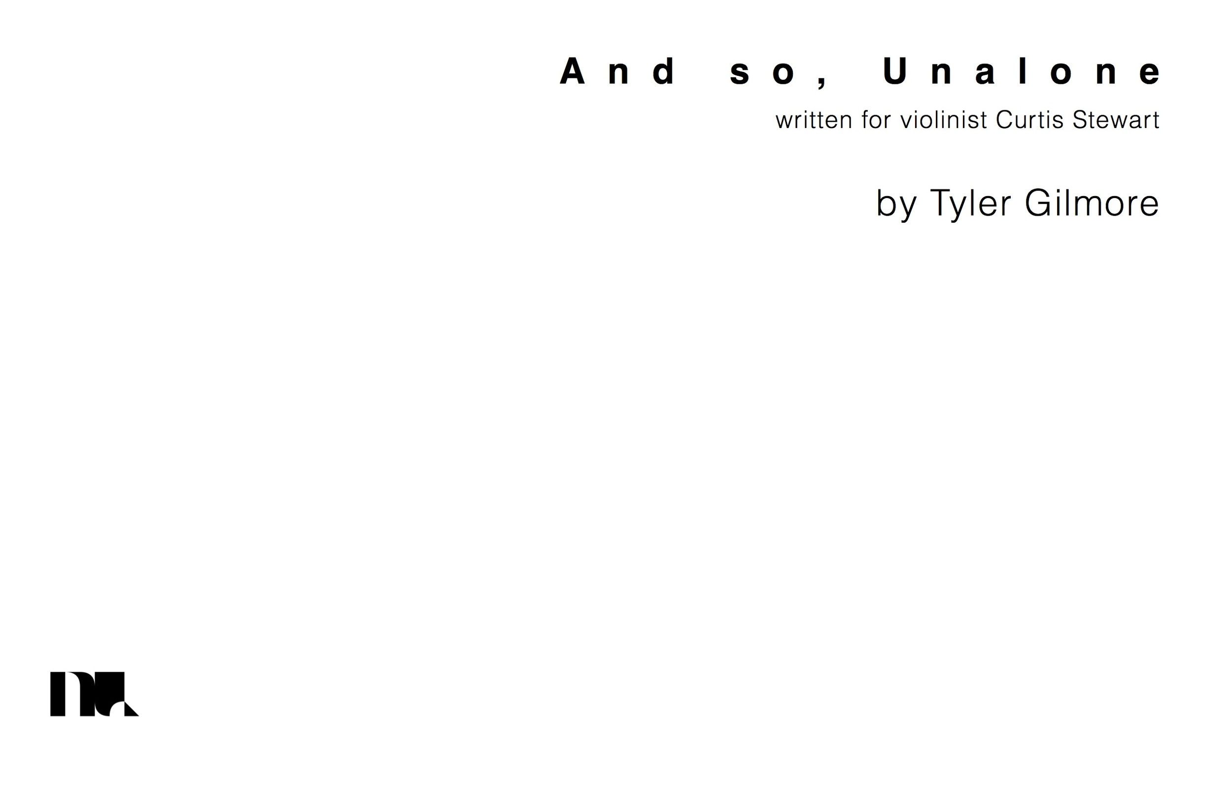 And so, Unalone by Tyler Gilmore 1.jpg