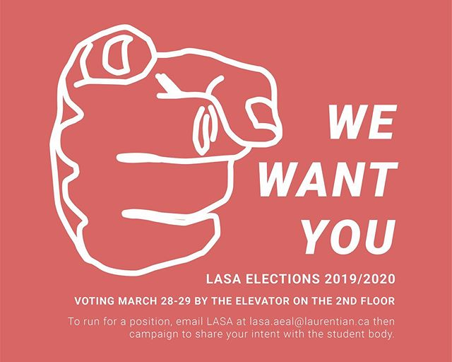 LASA wants you! Elections for the 2019/2020 school year have now begun and voting will be held March 28-29 from 1-2pm by the elevator on the 2nd floor. If you're interested in running for a position, please email LASA first and then campaign to share your intent with the student body.