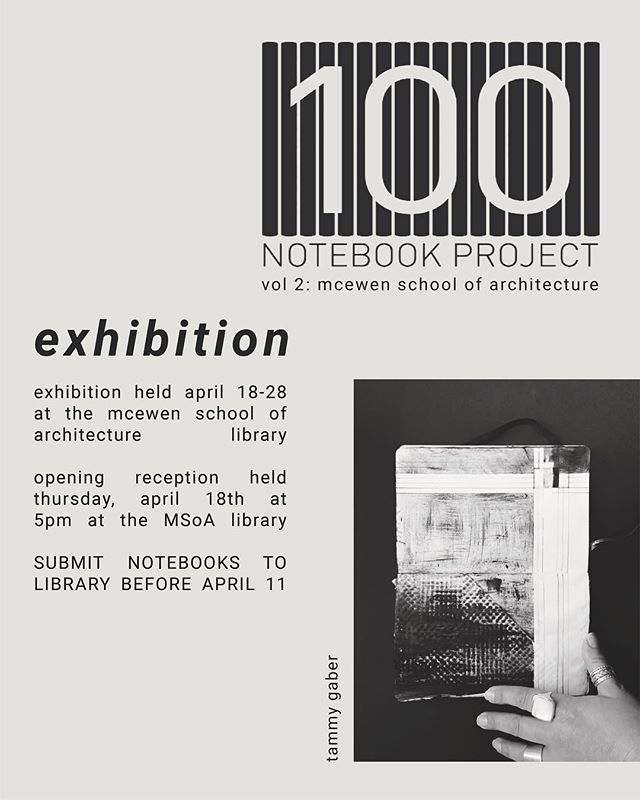 The exhibition for the 100 Notebook Project will be held from April 18th-28th at the MSoA Library. Please join us for the opening night, which will be held on April 18th at 5pm. All are welcome to attend! All participants must submit their notebooks to the Library before April 11th.