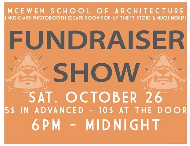 Get ready for the Fundraiser Show being brought to the McEwen School of Architecture by this years LASA team, on October 26th from 6pm-midnight. It'll be a fun filled night with live performances by local bands, including Fortunate Losers, and live portraits + art. Not enough? We'll also have a pop up thrift shop, an escape room, a photo booth, and more ! Buy your early bird tickets for $5 from a LASA member or for $10 at the door. You don't want to miss out!