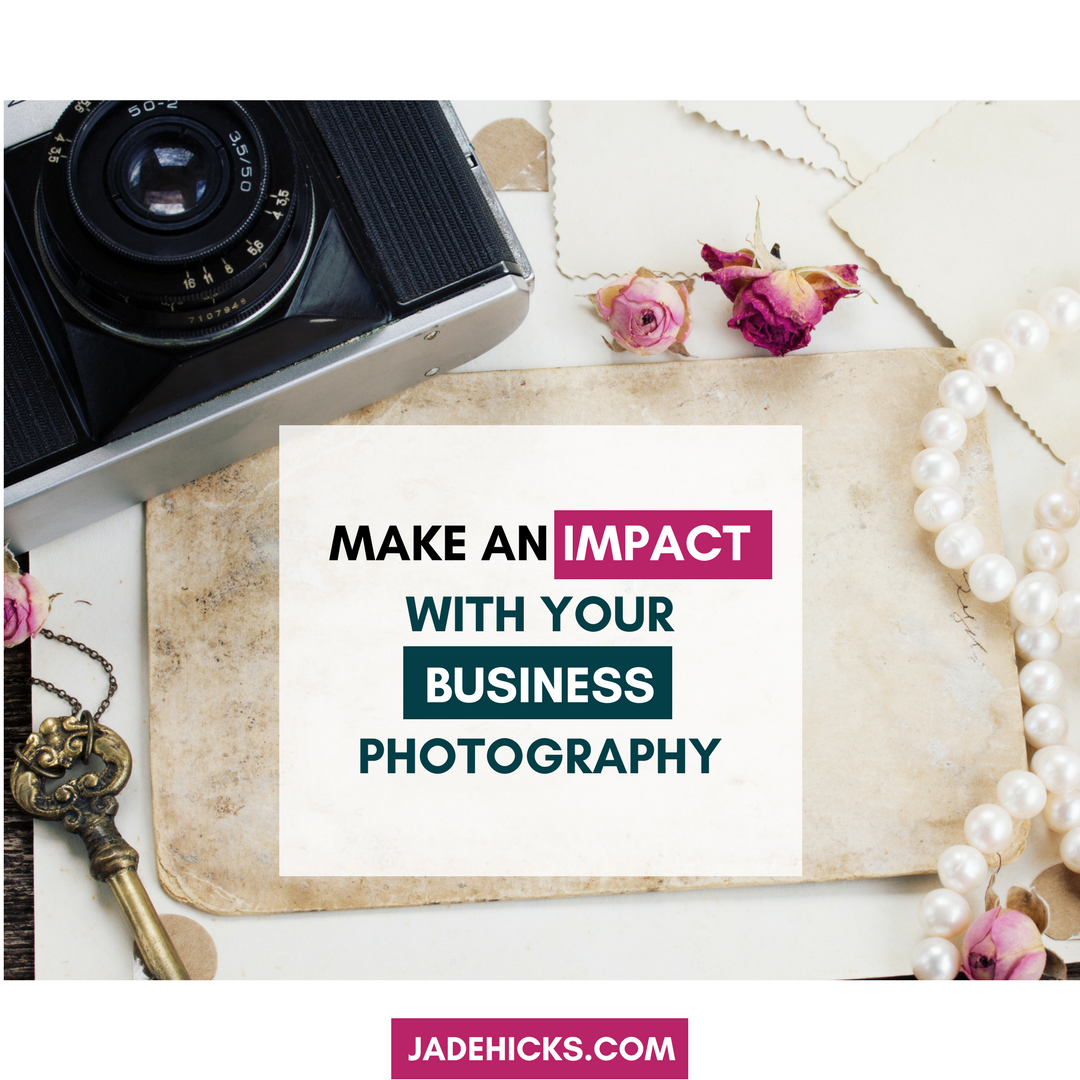 business photography ideal clients entrepreneur photographer jade hicks