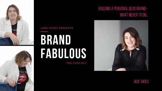 Building a personal Blog Brand - What NEVER to do...
