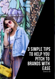 3 Simple tips to help you pitch to brands with ease
