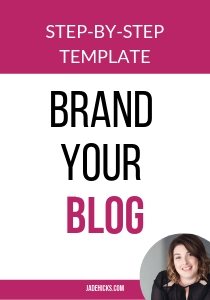 Step-by-step template to Brand Your Blog