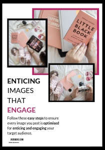 Enticing Images that Engage - A complete guide