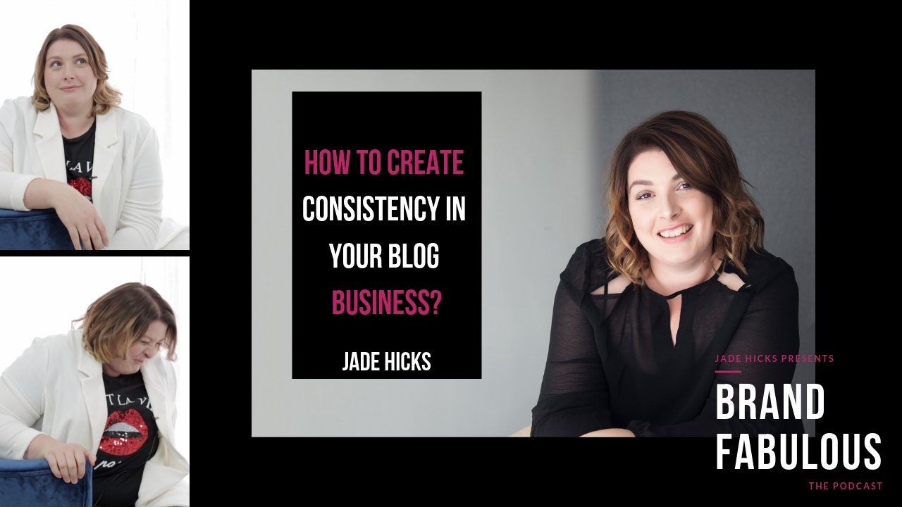 How to create consistency in your blog business