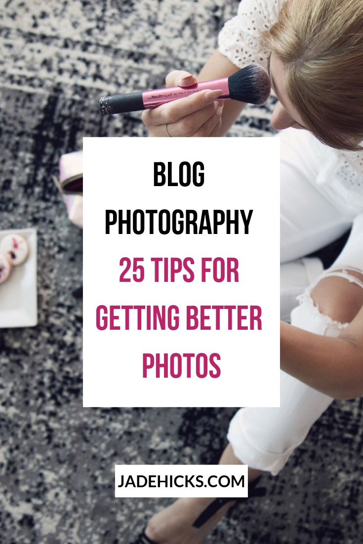 Blog Photography 25 Tips to better blog photos
