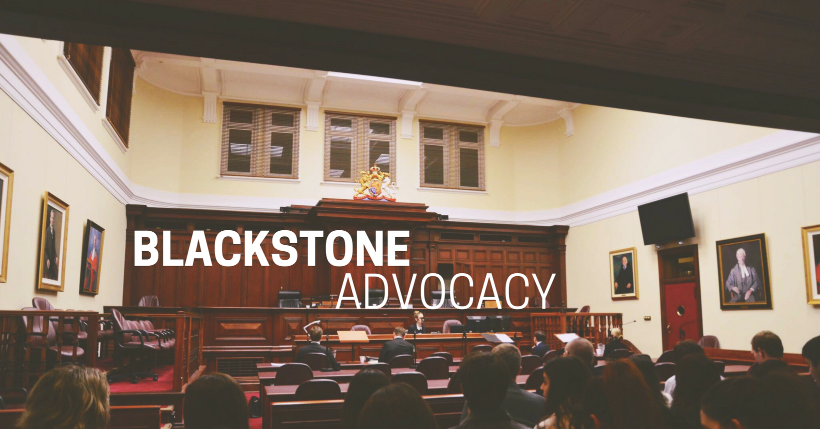 Blackstone Advocacy — The Blackstone Society