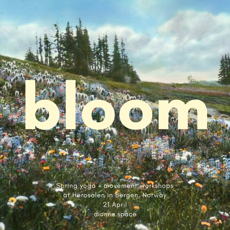 Bloom Yoga Workshops with Dionne in Bergen, Norway