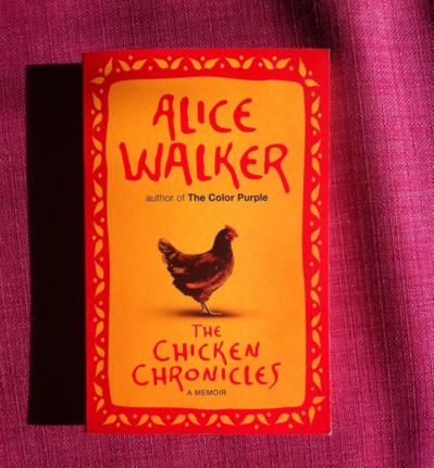 international women's day, Alice Walker, The Chicken chronicles