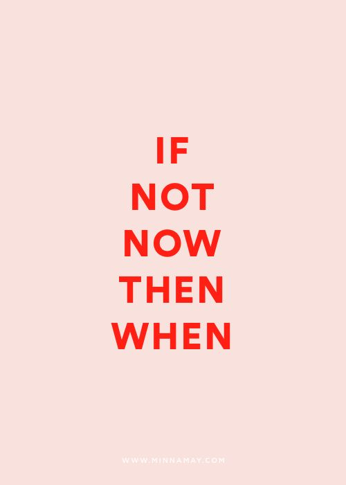 joy - if not now then when?!