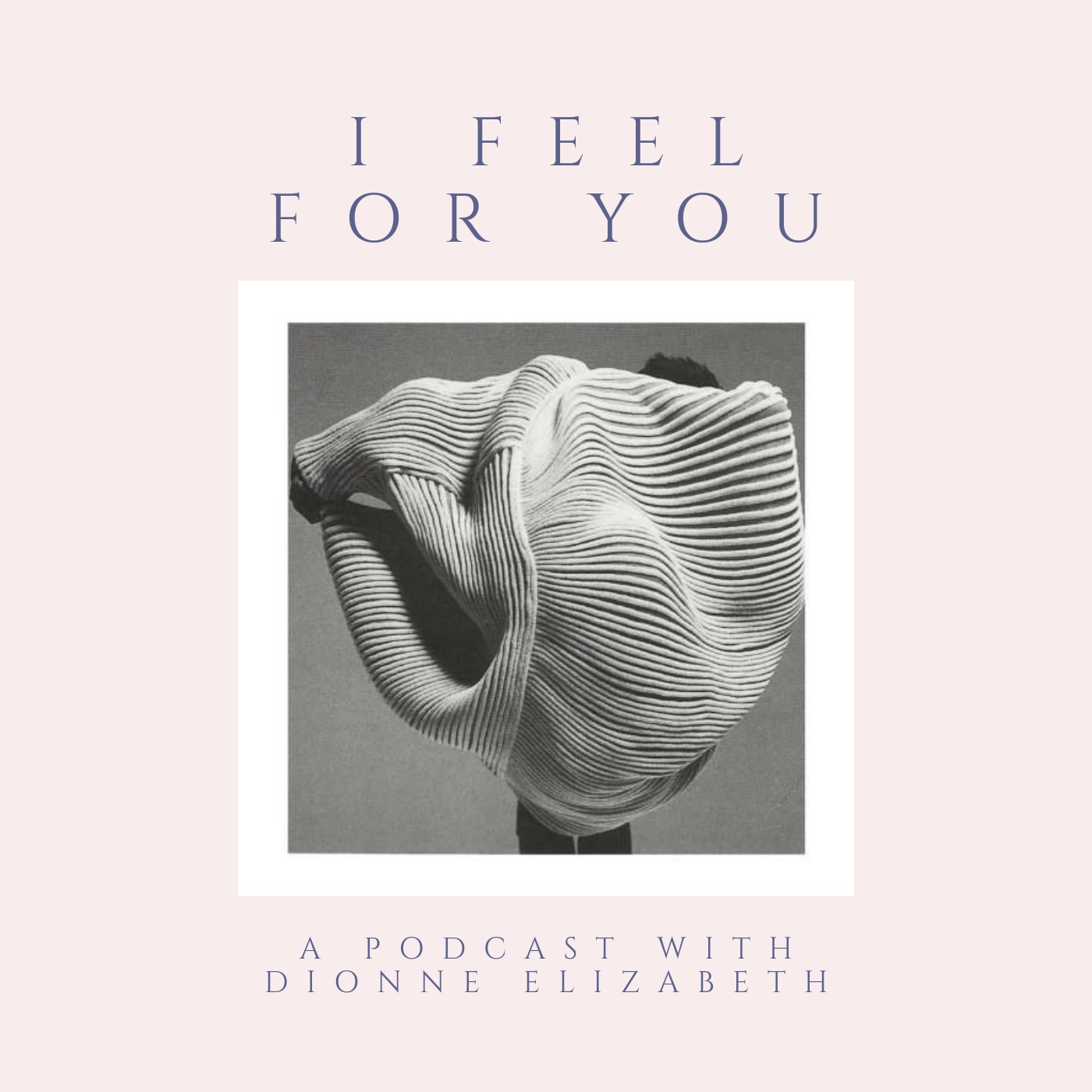 I Feel For You podcast episode 31