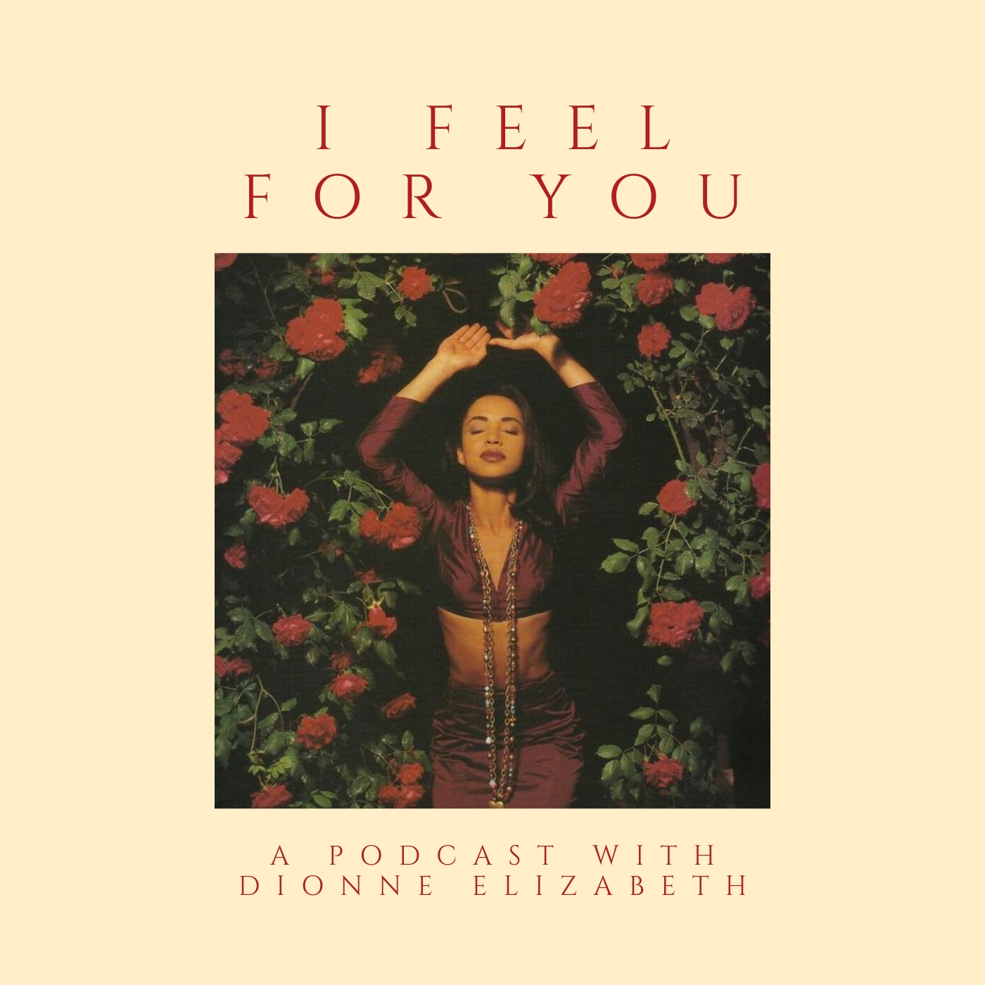 I Feel For You podcast episode 29