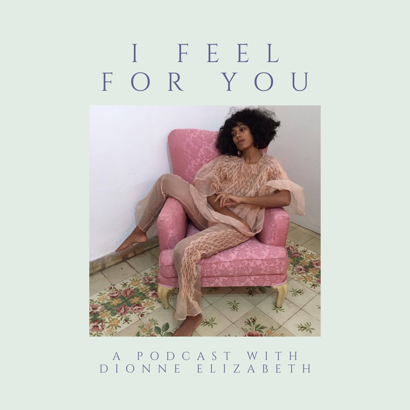 I Feel For You podcast episode 28