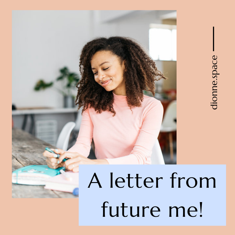 a letter from future me...