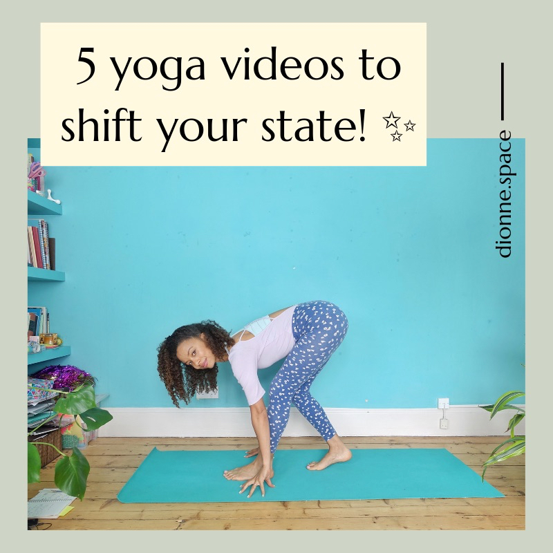 5 yoga videos to shift your state