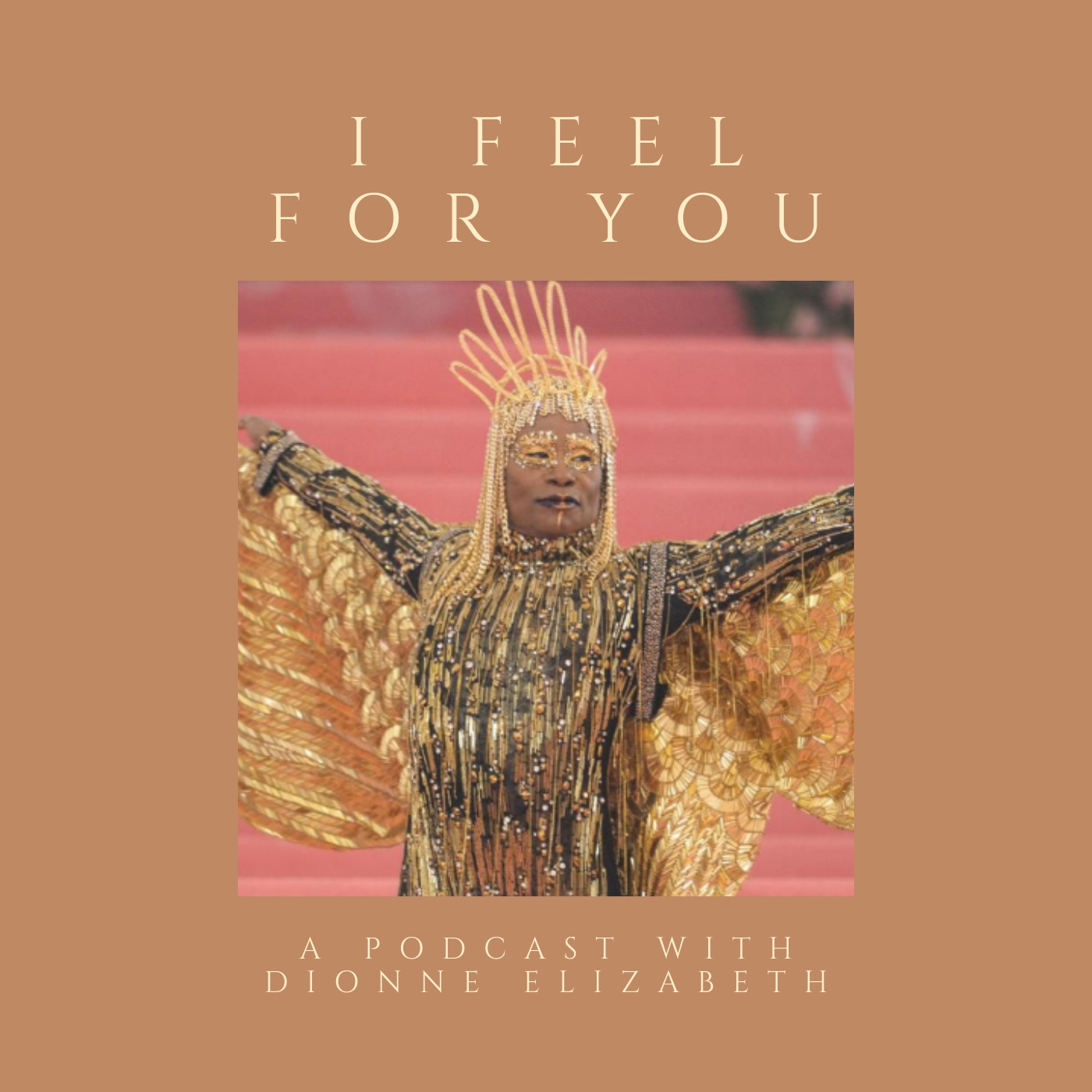 i feel for you podcast episode 37