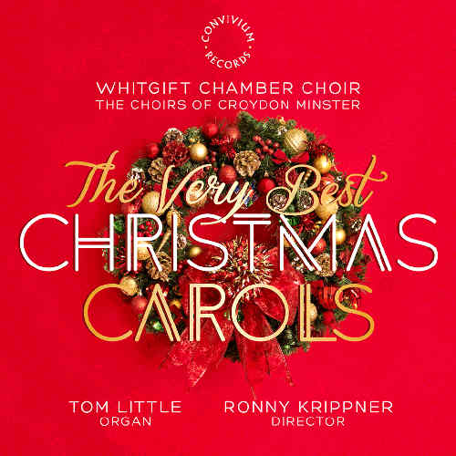 Whitgift Chamber Choir, The Choirs of Croydon Minster - The Very Best Christmas Carols  (Convivium Records, 2015)  Edited by Myles Eastwood