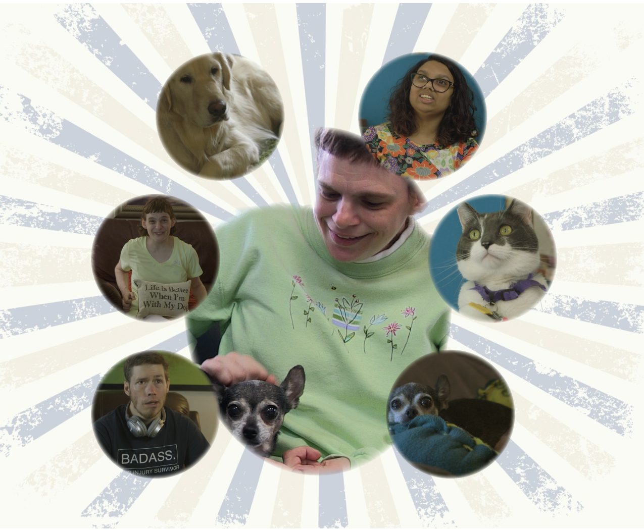 "A number of different snapshots from the film like bubbles. In one, a person sits on their couch with a smile and holds a pillow that reads ""Life is Better When I'm With My Dog."" Others of dogs and a cat."
