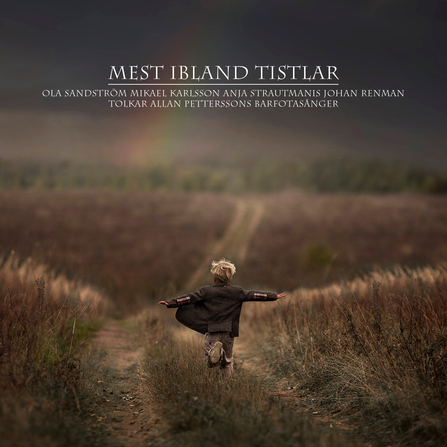 """""""Mest ibland tistlar"""" album cover, photo: Elena Shumilova"""