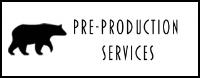 Per production, pre production service, pre production services
