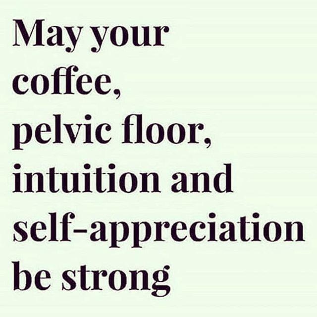 All of this!! #thrivechirowellness #coffee #selflove #pelvicfloor