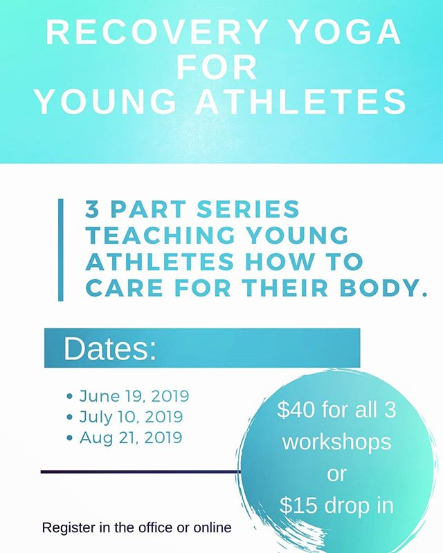 We are so excited about this workshop series!! Our first session is on Wednesday and there will be a focus on lower body -- hips, knees, etc.  If you have a young athlete -- ages 10ish-18 -- this is a great opportunity for them to learn how to care for their body to prevent injury or recovery after an event.  Don't forget to register soon as space is limited!!