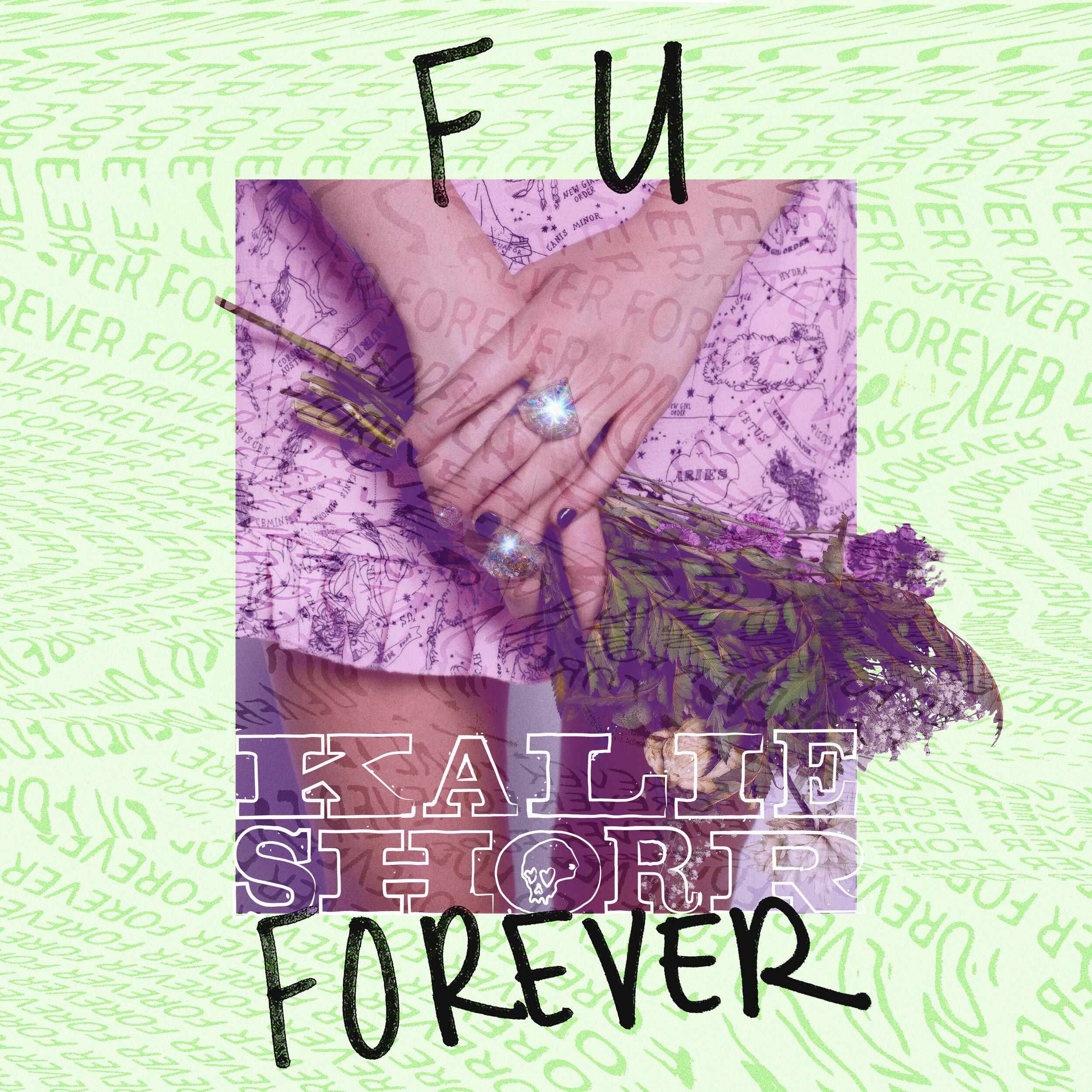 Kalie Shorr - F U Forever single cover.jpg