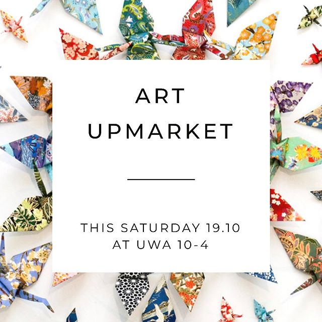 // ART UPMARKET // Perth @artupmarket is on again. This Saturday October 19th @universitywa 10am - 4pm  We will be in great company with 60 extraordinary Perth artists. A great opportunity to fill your home with local art.  Mel x