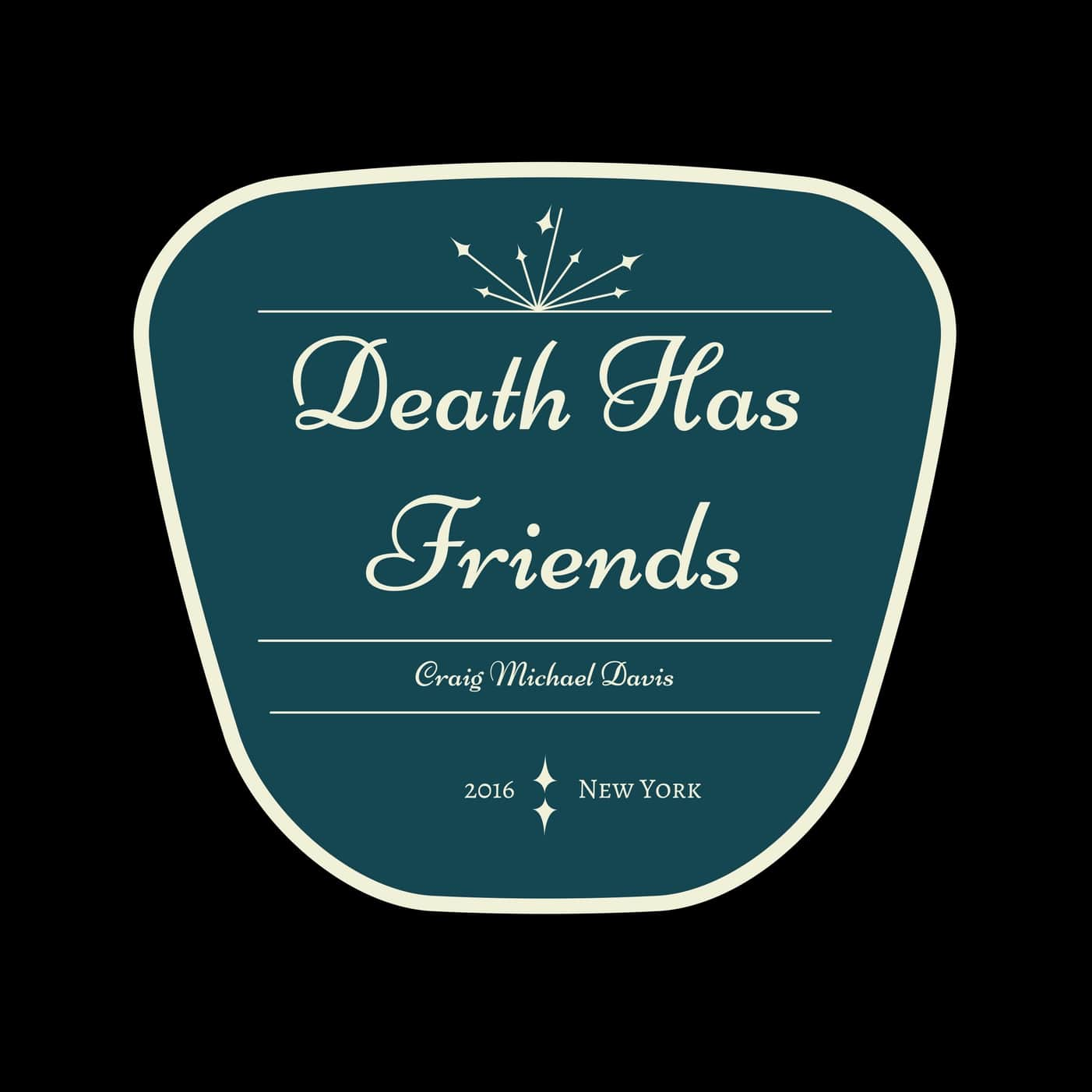 Death has friends-min.jpg