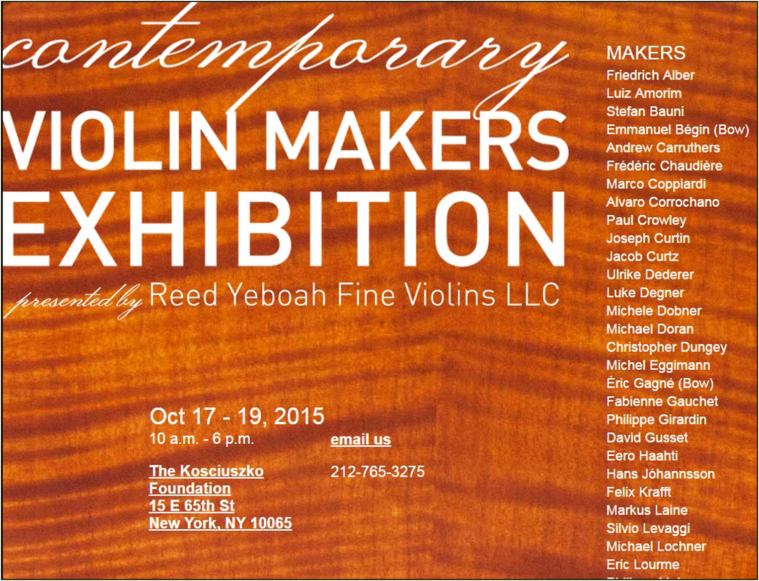 CONTEMPORARY VIOLIN MAKERS EXHIBITION PRESENTED BY REED YEBOAH FINE VIOLINS LLC
