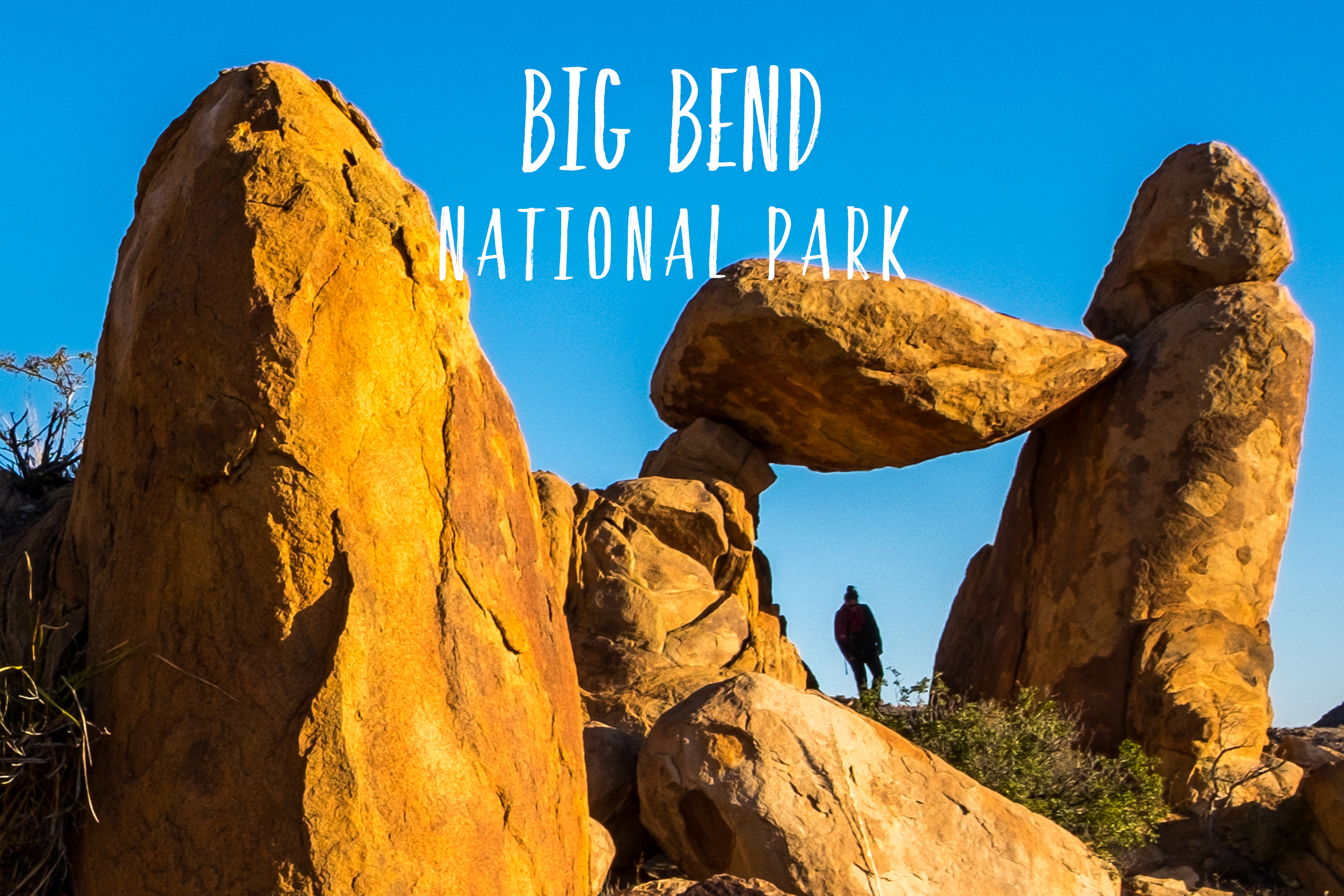 Big Bend National Park | Park 10/59
