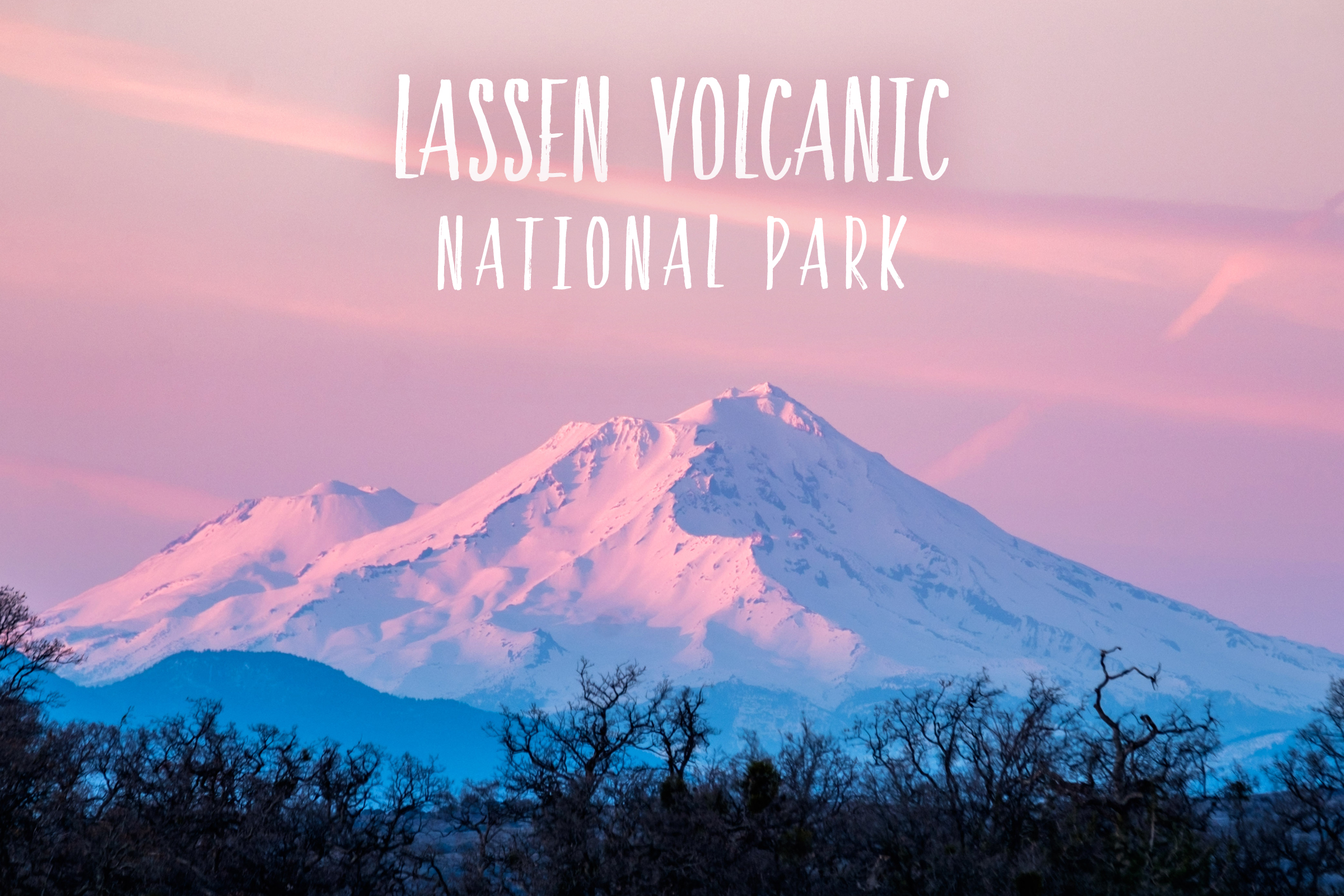 Park 58/59: Lassen Volcanic National Park in California