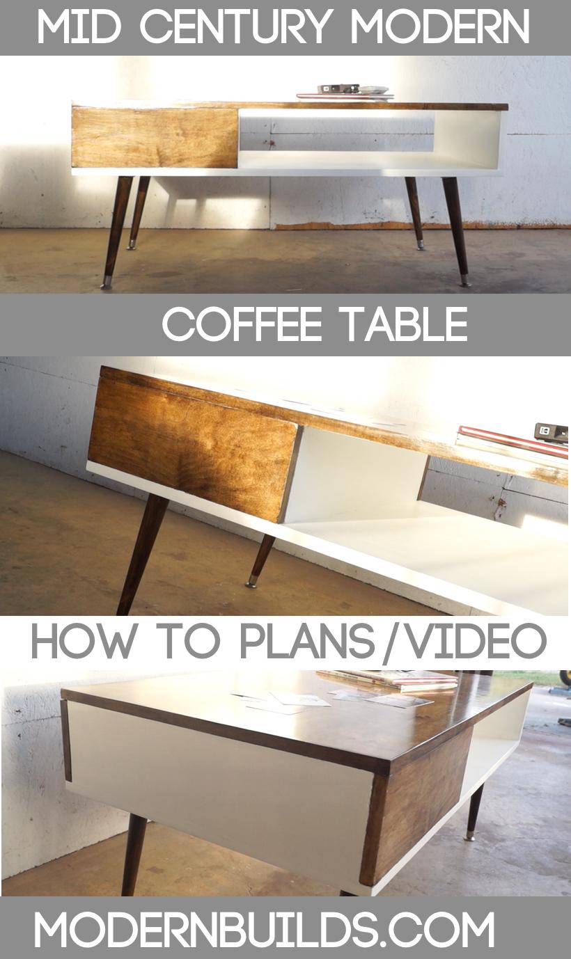 Mid Century Modern Coffee Table Modern Builds