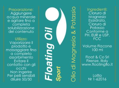 FLOATING OIL SPORT: 100 ml € 18; 200 ml € 28