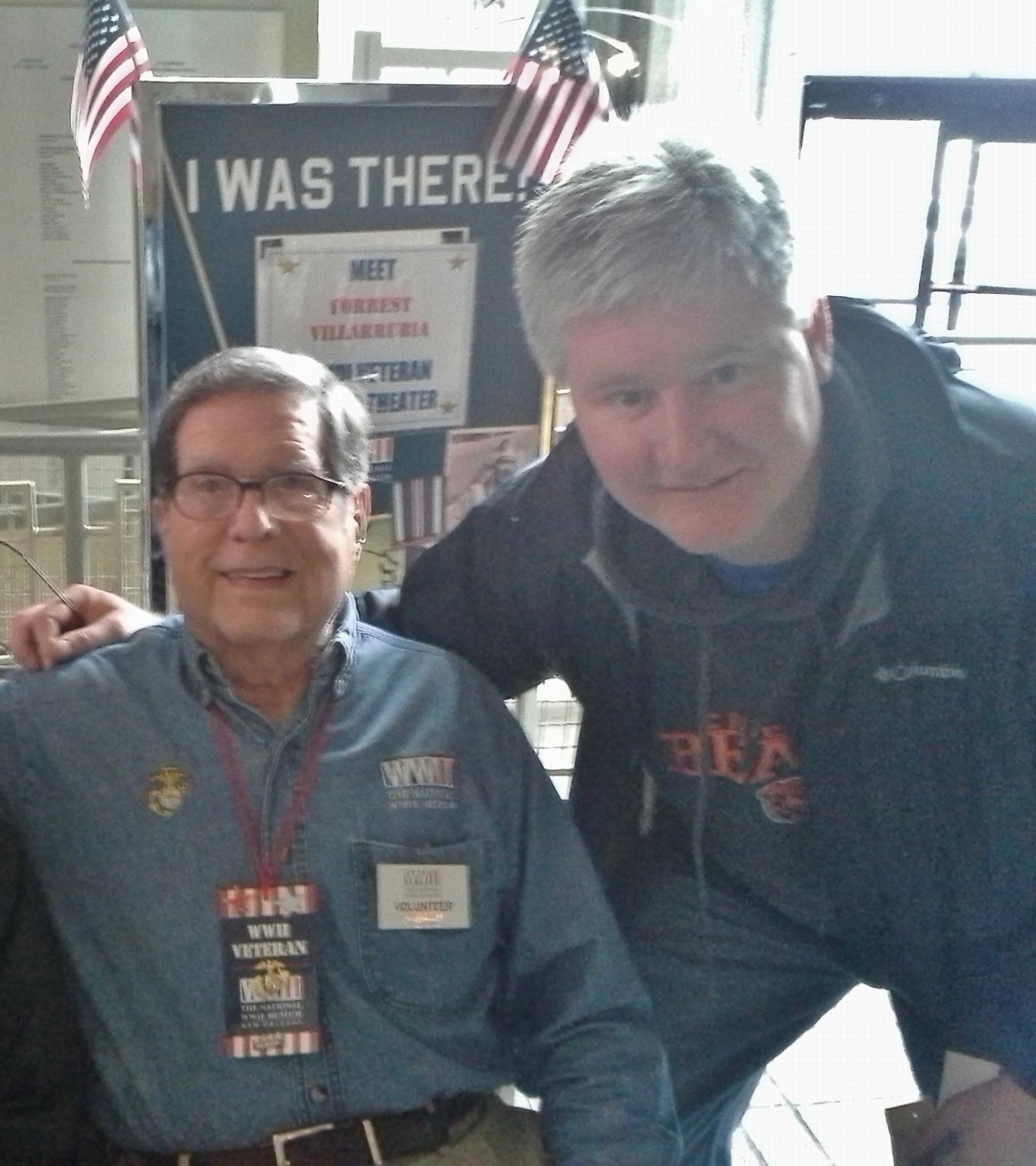 Forrest Villarrubia (US Marine Corp Veteran) with my friend, Bob Murphy, whose Dad ( Timothy Joseph Murphy JR. US Navy Veteran - RIP) served on a Landing Ship Transport (LST's) during D-Day.