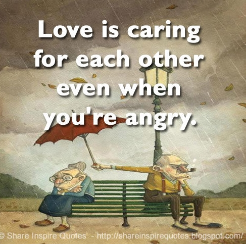 love is caring even when angry