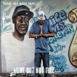 Friday_AKA_Ricky_Dred_Home_But_Not_Free-front.jpg