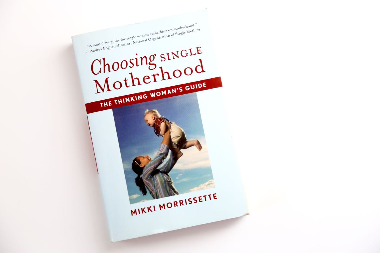 Choosing Single Motherhood