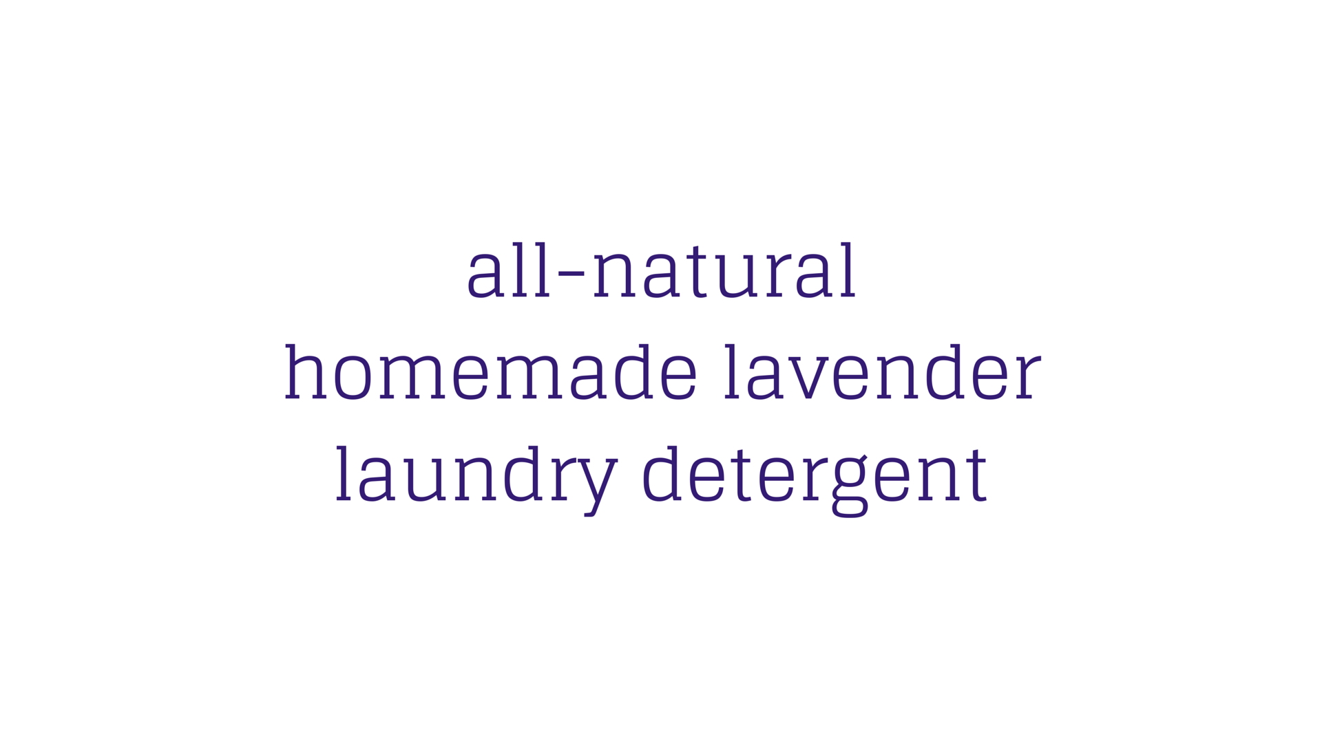 all-naturalhomemade-lavender-laundry-1.png