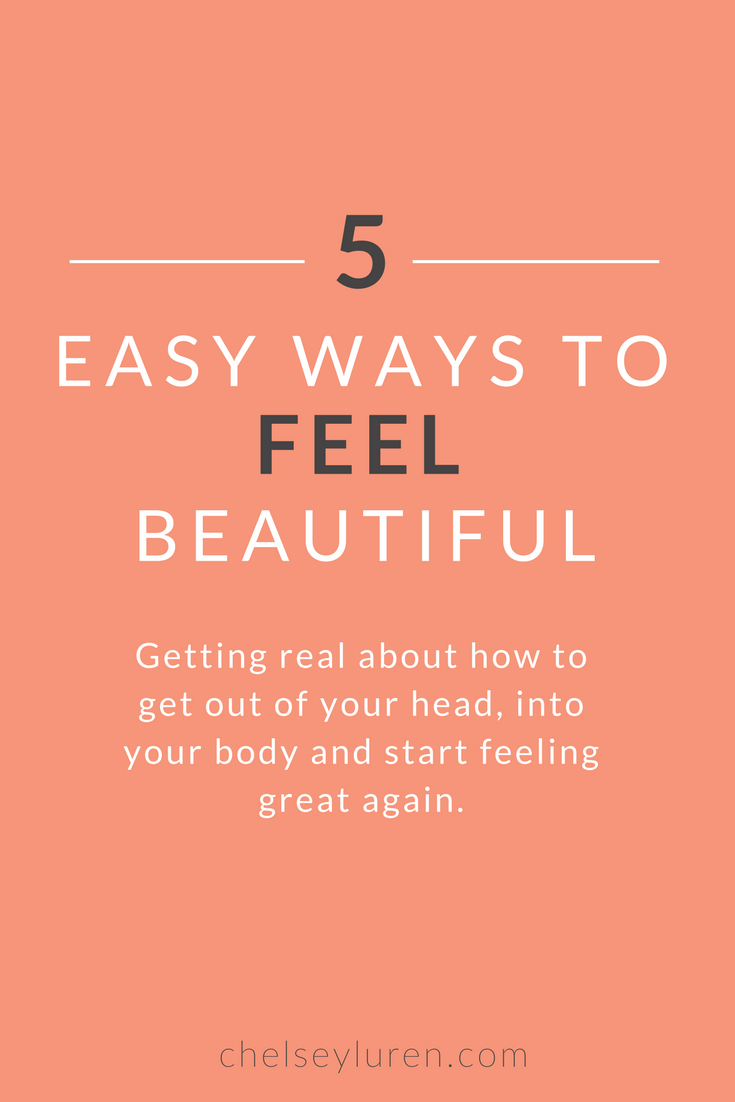 5 Ways to Feel Beautiful - GUEST POST BY LUCY GREGORY OF SALT DESIGN CO for Chelsey Luren Portraits - chelseyluren.com.png