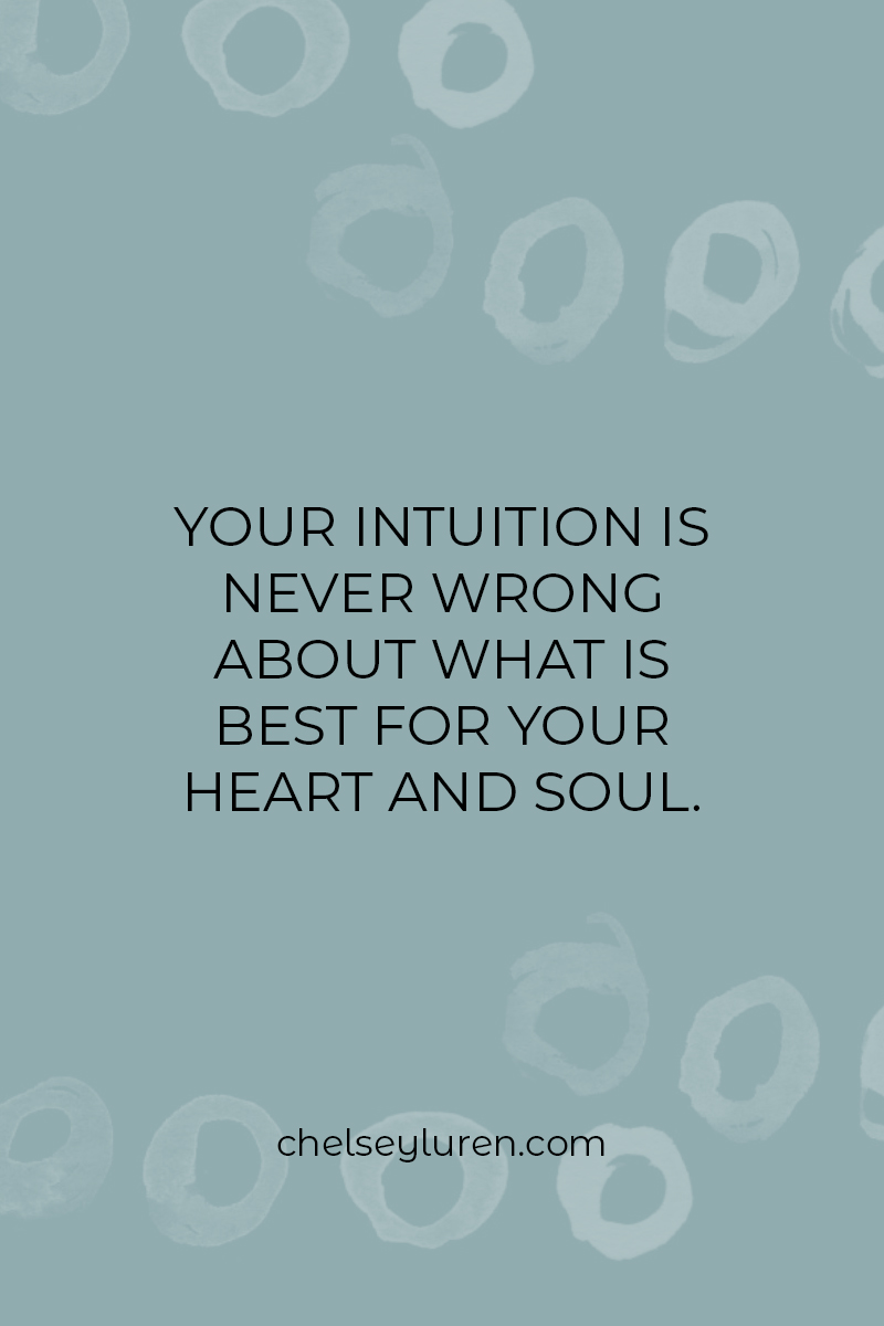your intuition is never wrong.jpg