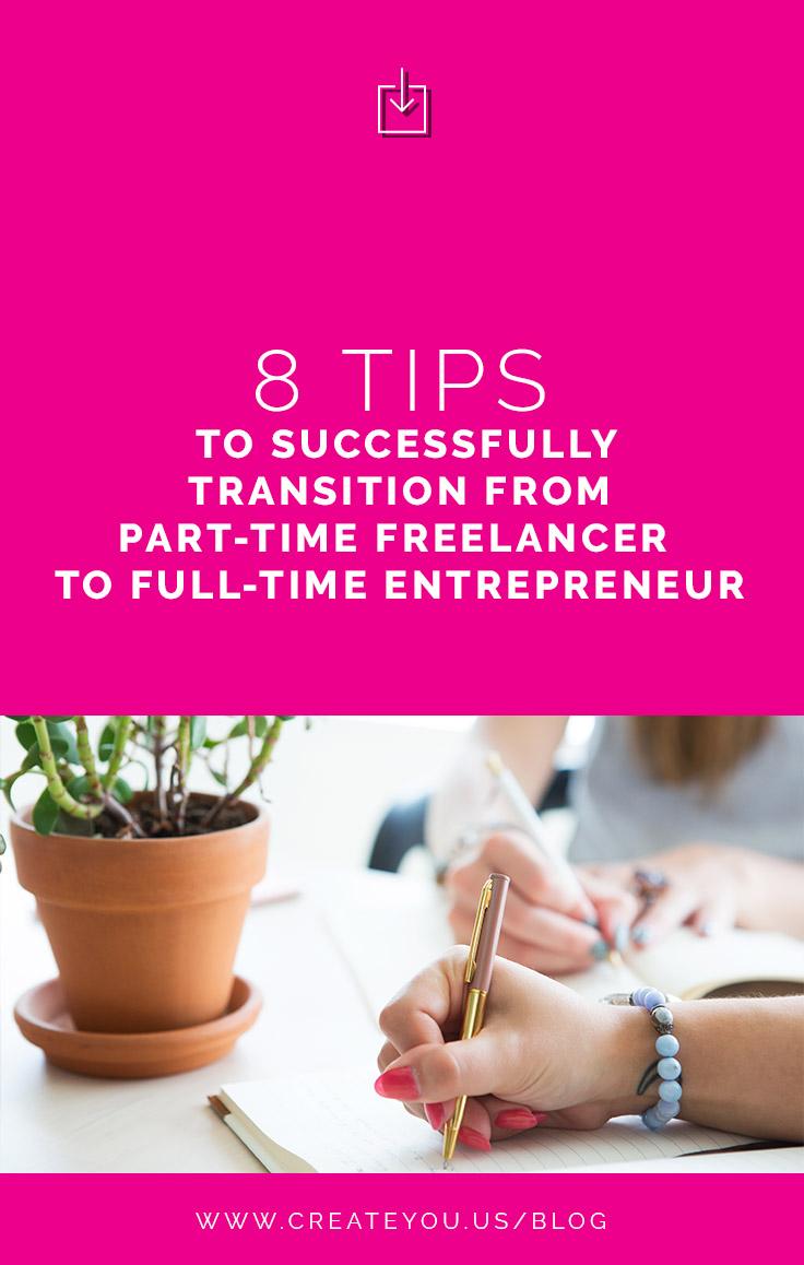 part time freelancer to full time entrepreneur