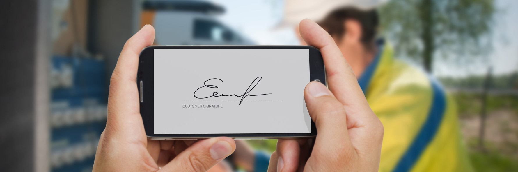 FIELD PERSON/TEAM   Enjoy digital signature by end-customer -save time and money