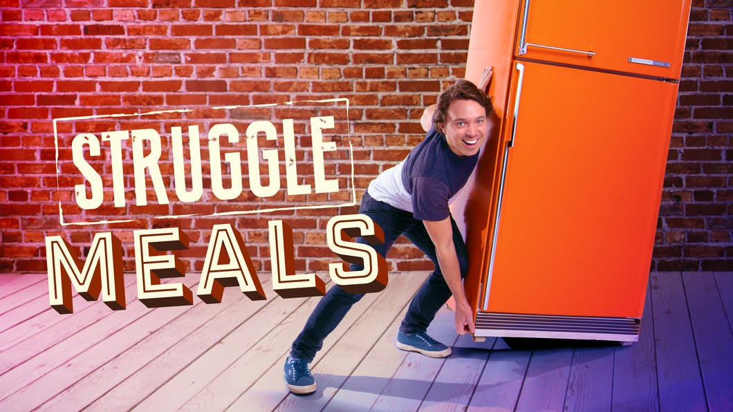 The Latest and most popular show - it airs on Facebook Watch, Amazon Prime Video and Youtube! Struggle Meals is all about how to make dishes under $2 per plate.
