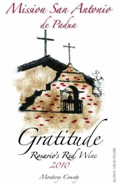 "2010 Mission San Antonio Gratitude ""Rosario's Red Wine Blend"", Monterey County"