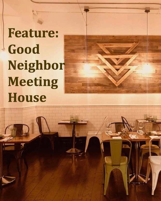 Bartender Feature:  Good Neighbor and Wild Goose Meeting Houses